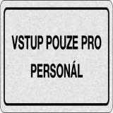 Cedulka na dveře - Vstup pouze pro personál