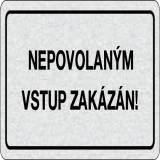Cedulka na dveře - Nepovolaným vstup zakázán